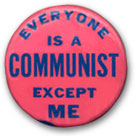 Everyone is a communist except me